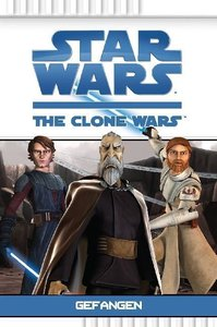 Star Wars The Clone Wars 02: Gefangen