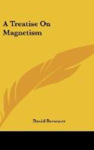 A Treatise On Magnetism