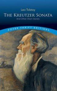 Kreutzer Sonata and Other Short Stories