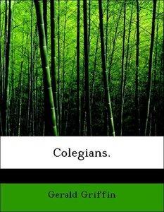Colegians.