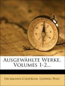 Ausgewählte Werke, Volumes 1-2...