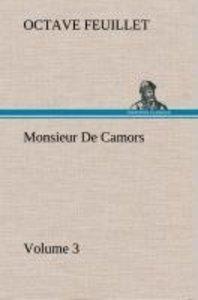 Monsieur De Camors - Volume 3