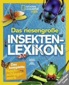National Geographic KiDS: Das riesengroße Insektenlexikon