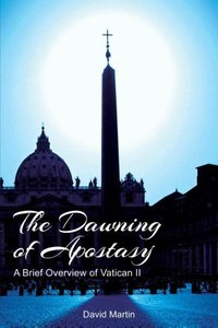The Dawning of Apostasy
