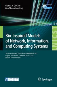 Bio-Inspired Models of Network, Information, and Computing Syste