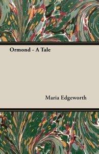 Ormond - A Tale