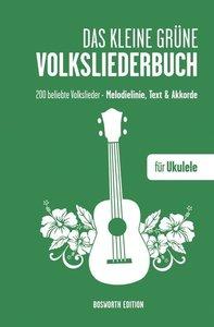 Das kleine grüne Volksliederbuch fur Ukulele
