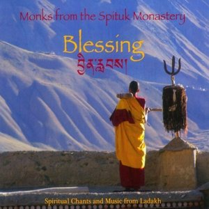 Blessing-Spiritual Chants From Ladakh