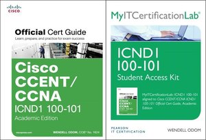 Cisco CCENT/CCNA ICND1 100-101 Official Cert Guide Academic Edit
