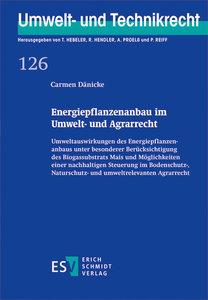 Energiepflanzenanbau im Umwelt- und Agrarrecht