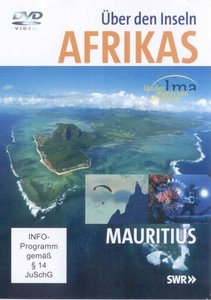 Über den Inseln Afrikas - Mauritius