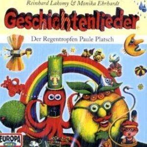 Geschichtenlieder.Der Regentropfen Paule Platsch. CD