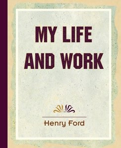 My Life and Work (1922)