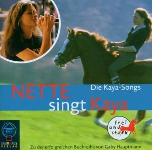 """Nette Singt """"""""Kaya"""""""".Die Kaya-Songs"""