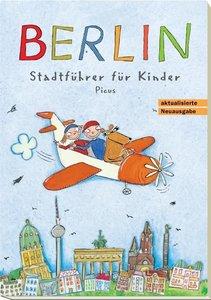 Berlin. Stadtführer für Kinder