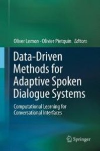 Data-Driven Methods for Adaptive Spoken Dialogue Systems