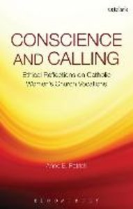 Conscience and Calling