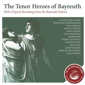 The Tenor Heroes of Bayreuth