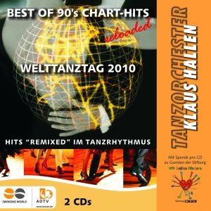 Best Of 90s Chart Hits Reloaded-Welttanztag 2010