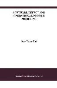 Software Defect and Operational Profile Modeling