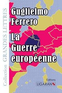 La Guerre européenne (grands caractères)