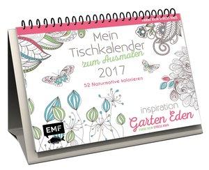 Mein Tischkalender zum Ausmalen 2017 Farbe rein, Stress raus (Au