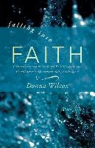 Falling Into Faith