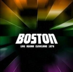 Boston: Live Agora Cleveland 1976