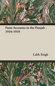 Farm Accounts in the Punjab - 1934-1935