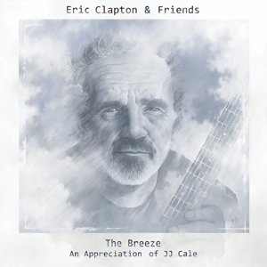 The Breeze-An Appreciation Of JJ Cale