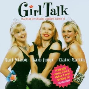 Girl Talk (Life Love and Lipstick)