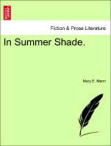 In Summer Shade, vol. II