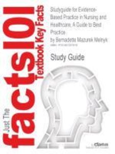 Studyguide for Evidence-Based Practice in Nursing and Healthcare