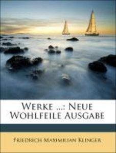 Werke ...: Neue Wohlfeile Ausgabe, DRITTER BAND