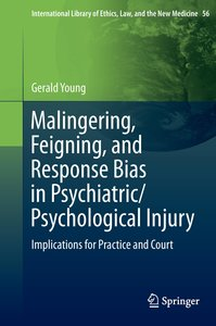 Malingering, Feigning, and Response Bias in Psychiatric/ Psychol
