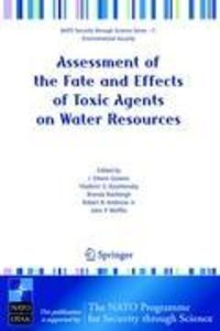 Assessment of the Fate and Effects of Toxic Agents on Water Reso
