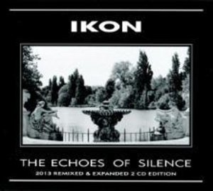The Echoes Of Silence (2013 Remixed & Expanded)