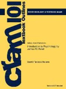 Studyguide for Introduction to Psychology by Kalat, James W., IS