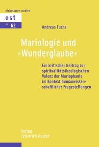 """Mariologie und """"Wunderglaube"""""""