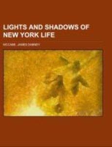 Lights and Shadows of New York Life
