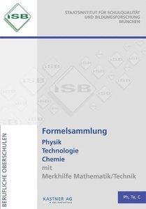 Formelsammlung Physik Technologie Chemie