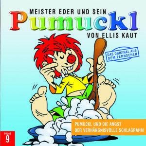 09:Pumuckl Und Die Angst/Der Verhängnisvolle Schla