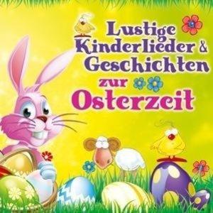 Lustige Kinderl.& Geschichten z.Osterzeit