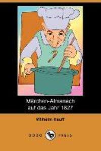 Marchen-Almanach Auf Das Jahr 1827 (Dodo Press)