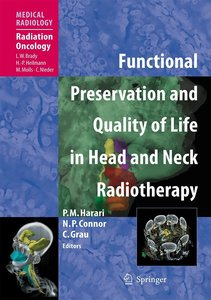 Function Preservation and Quality of Life in Head and Neck Radio