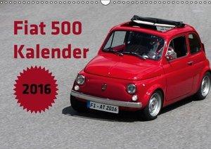 Fiat 500 Kalender 2016 (Wandkalender 2016 DIN A3 quer)