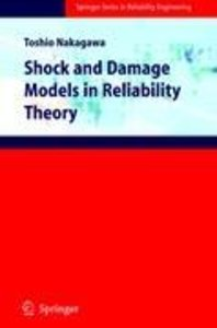 Shock and Damage Models in Reliability Theory