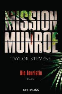 Mission Munroe 01. Die Touristin