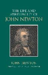 The Life and Spirituality of John Newton