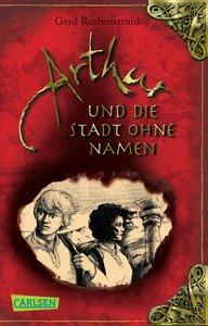 Arthur 03: Arthur und die Stadt ohne Namen